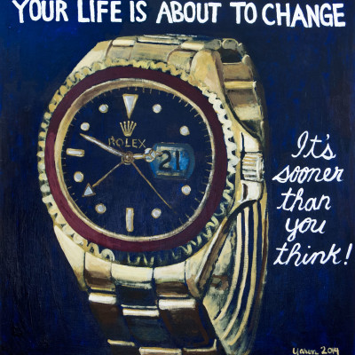 Your-Life-Is-About-To-Change-(Rolex)-24x24-acrylic-on-panel